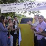 GOVERNADOR  INAUGURA  RODOVIA ITACARÉ/TABOQUINHAS