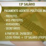 PREFEITOS, VICES, VEREADORES E SECRETÁRIOS MUNICIPAIS PASSAM A TER DIREITO DO 13º SALÁRIO