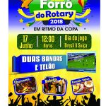 "ROTARY CLUB : ""11º FORRÓ DO ROTARY 2018 "" VAI MOVIMENTAR UBAITABA"