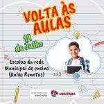 UBAITABA PREPARA RETORNO DAS AULAS REMOTAS DAS ESCOLAS MUNICIPAIS NO DIA 12 DE JULHO
