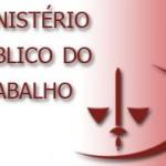 TERCEIRIZAÇÃO ILÍCITA EM  MARAÚ E IBIRAPITANGA É ALVO DE AÇÃO DO M. PÚBICO  DO TRABALHO