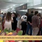 FESTIVAL DO CHOCOLATE EM ILHÉUS É DESTAQUE NA REDE GLOBO