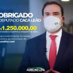 DEP. CACÁ LEÃO DESTINA EMENDA PARLAMENTAR PARA A SAÚDE DE AURELINO LEAL.